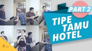 TIPE-TIPE TAMU HOTEL #2