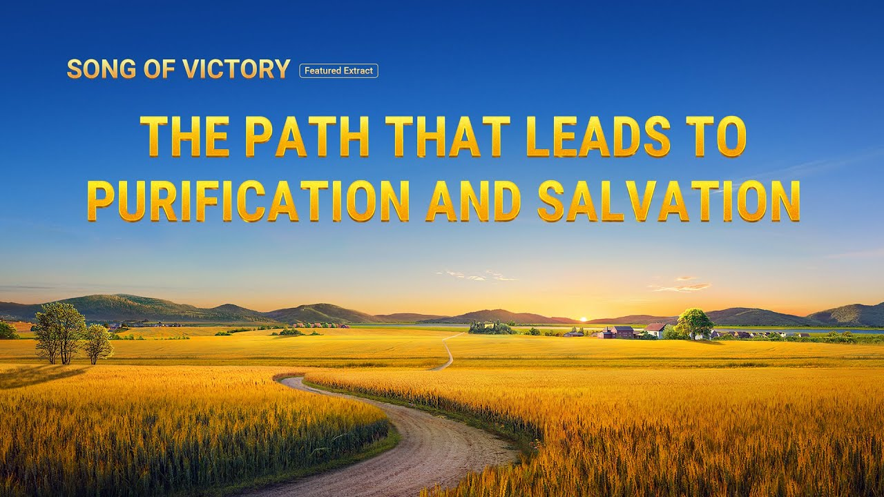 """Gospel Movie Clip """"Song of Victory"""" (6) - The Path That Leads to Purification and Salvation"""
