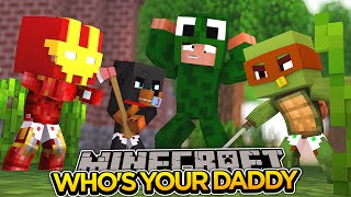 minecraft adventure who s your daddy babies blow up the house