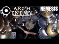 "watch he video of Arch Enemy - ""Nemesis"" - DRUMS"