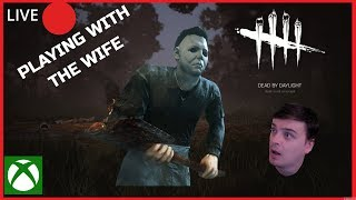 🔪DBD ON XBOX ONE🔪ME AND THE WIFE ON THE ROAD TO RANK 1 !!!!!🔪PLUS GERI TO !!!