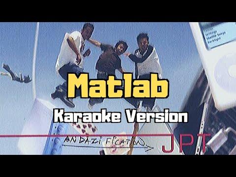 Matlab - Andazification (Karaoke Version)