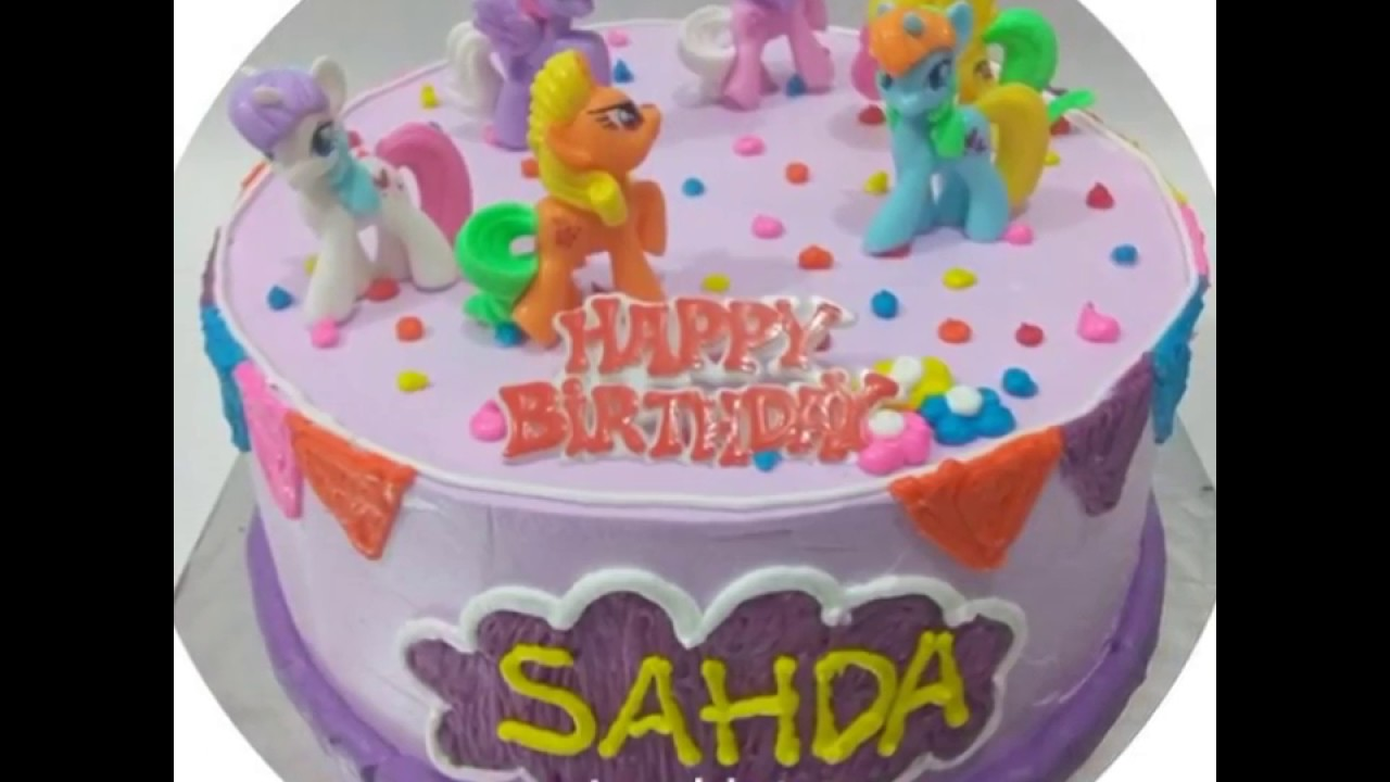 Kue Ulang Tahun Little Pony Youtube