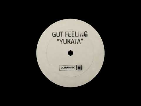 Gut Feeling - Yukata [Ultra Music]