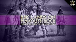 The Israelites: IUIC Lands on Plymouth Rock - National Day of Mourning(, 2016-12-09T22:35:32.000Z)