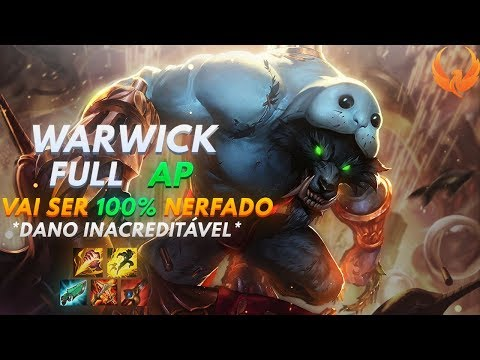 WARWICK JUNGLE FULL AP VAI SER 100% NERFADO! ONE SHOT NO TWITCH! GAMEPLAY [PT-BR]