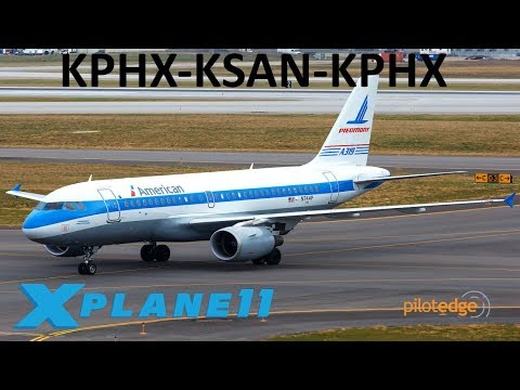 X-Plane 11 | SHARED COCKPIT!! | A319 | PilotEdge | Phoenix & San Diego with 104th_Knight!!