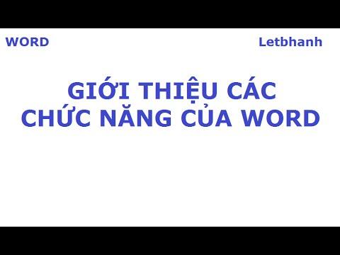 Word – Giới thiệu các chức năng của Word | Hanh Le
