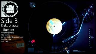 """Elektronauts - Bumper [Full 12"""" Release inc. Plump DJ's Remix] [HD]"""