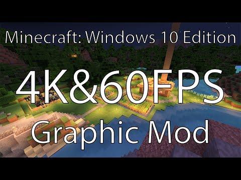 Minecraft: Windows 10 Edition Graphics Mod 4K 60fps YouTube