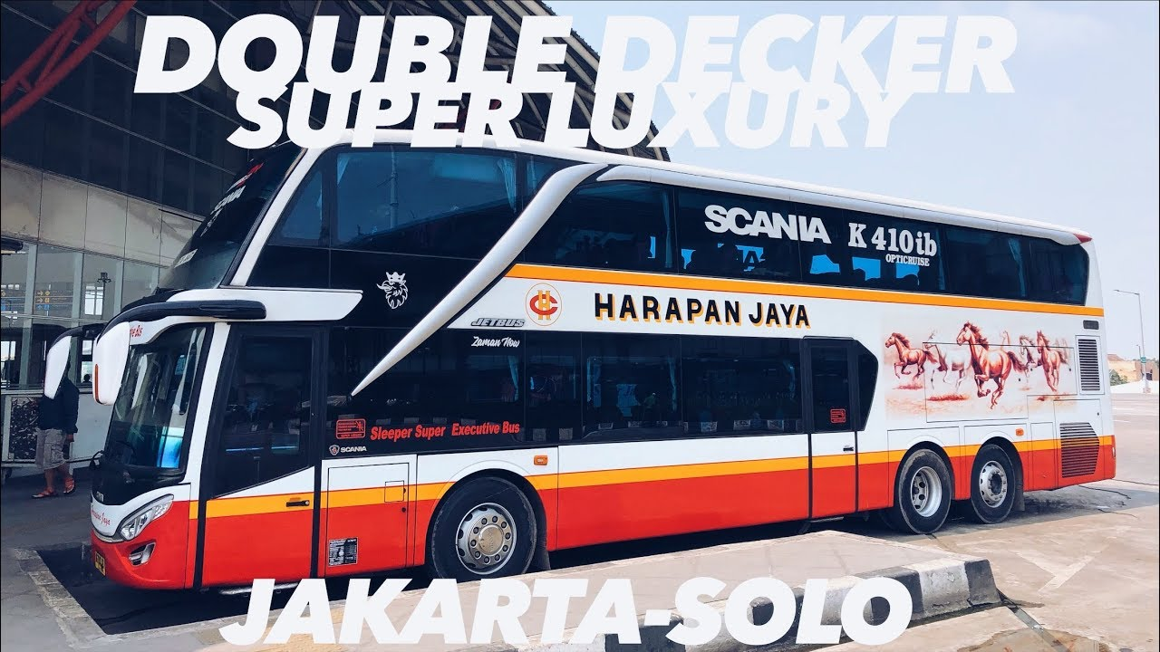 Naik Bis Double Decker Harapan Jaya Scania K410 Ke Solo Mewah Bikin Tidur Nyenyak Youtube