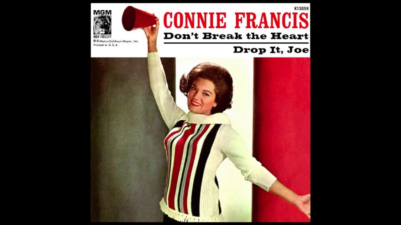 Dont Break The Heart That Loves You Connie Francis Wtab Youtube