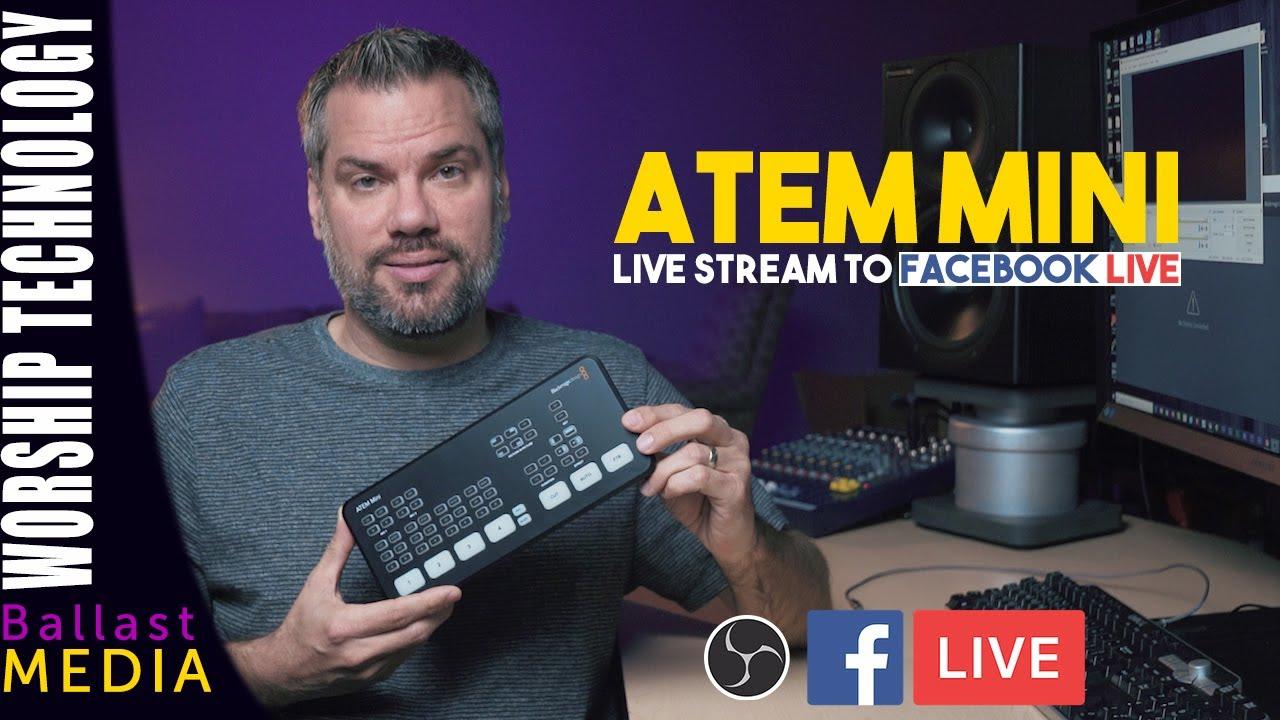 Atem Mini Live Streaming To Facebook Live Youtube