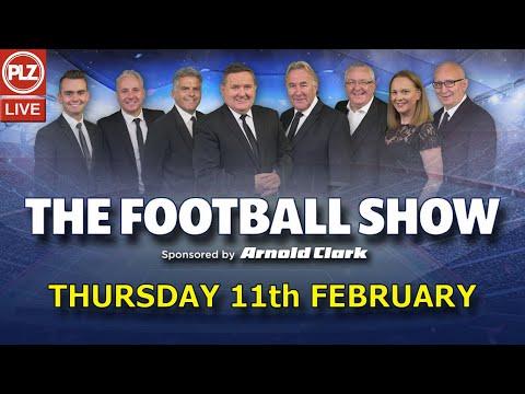The Football Show Thu 11th Feb 2021