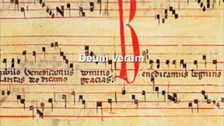 Repeat youtube video Gregorian chant - Deum verum