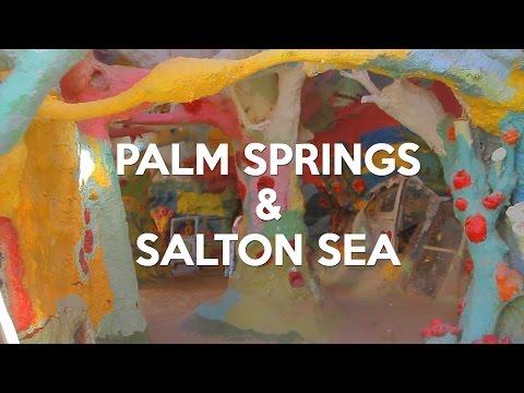 Palm Springs & Salton Sea