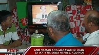 SONA: Ano naman ang masasabi ni Juan sa ika-4 na SONA ni Pres. Aquino?
