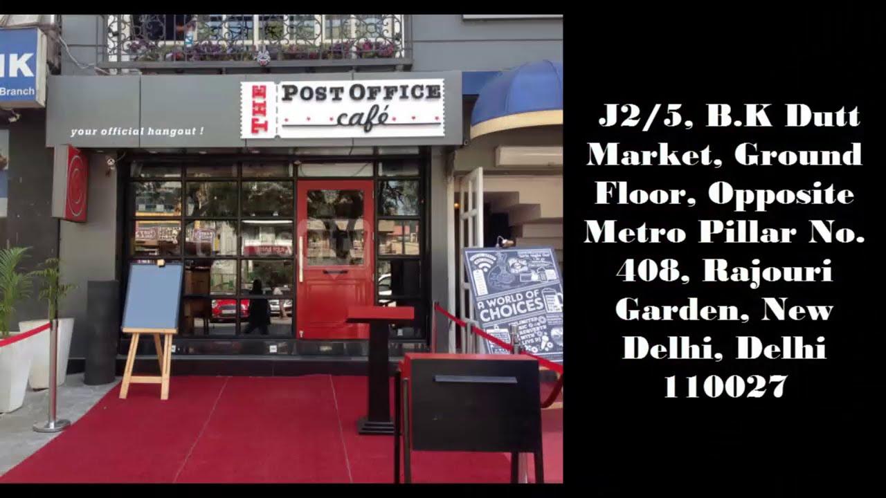 Restaurant Review Post Office Caferajouri Gardendelhi Youtube