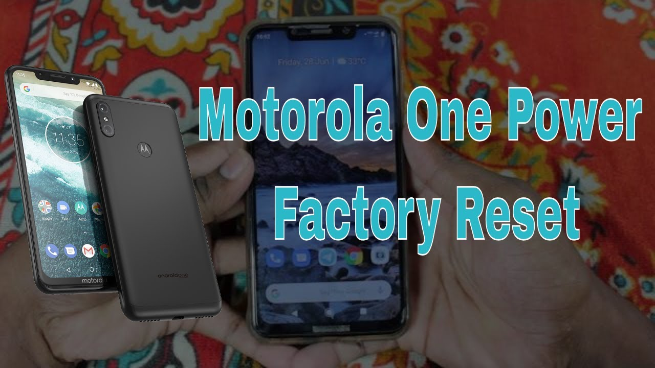 How to Reset Motorola One Power