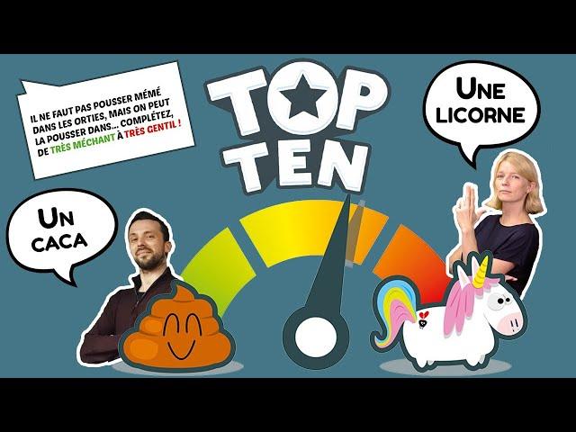 10 bonnes raisons de dire des c*nneries : On joue à Top ten 💩🦄