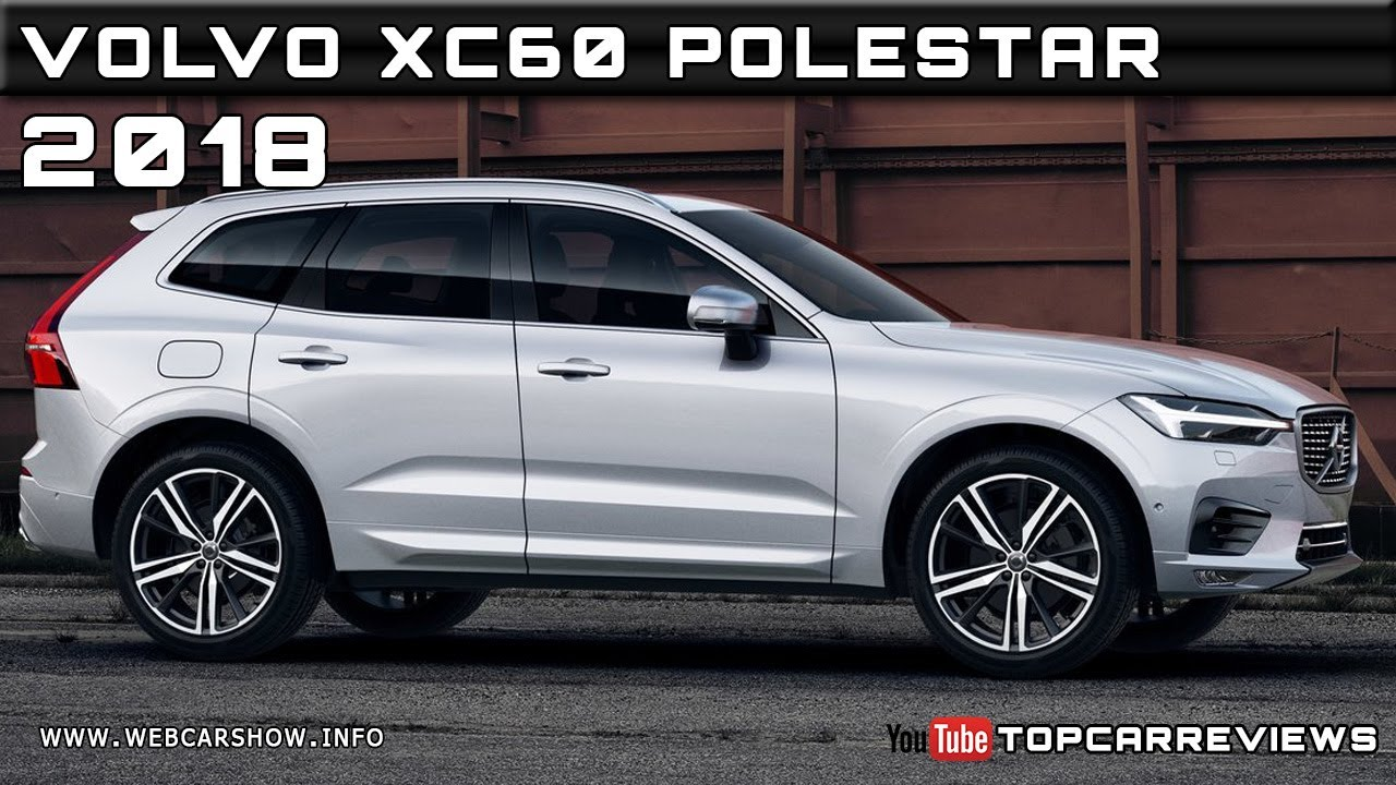 volvo xc60 2018 release date. plain date 2018 volvo xc60 polestar review rendered price specs release date with volvo xc60 release date