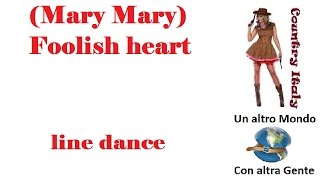 (Mary Mary)   foolish heart line dance -✪- 05 10 13