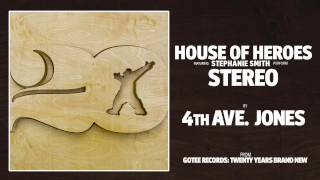 House of Heroes - Stereo [AUDIO]