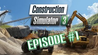 Construction Simulator 3 Episode 1