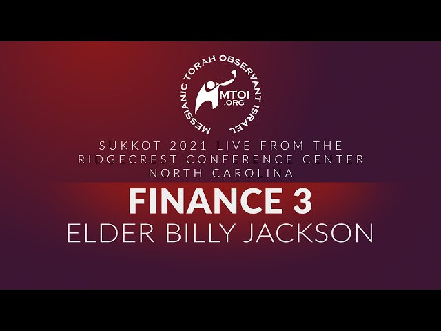 Sukkot 2021   Finance 3 by Elder Billy Jackson   9-27-2021