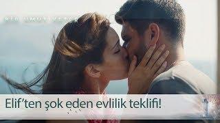 Elif'ten şok eden evlilik teklifi! - Bir Umut Yeter 1. Bölüm