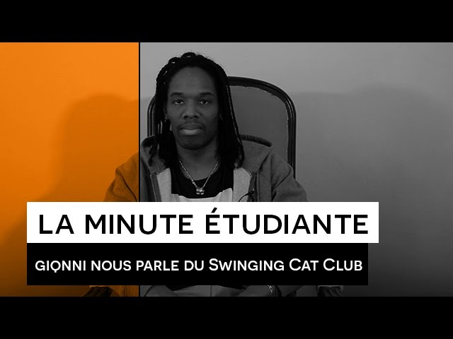 La Minute étudiante - Gianni [Swinging Cat Club]