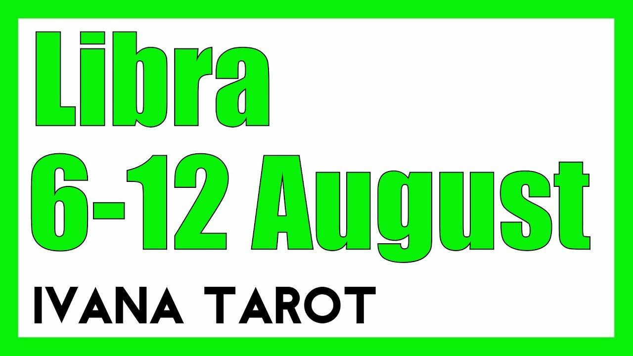 libra weekly 6 to 12 love tarot