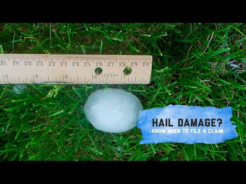 Hail Damage | Know When To File A Claim