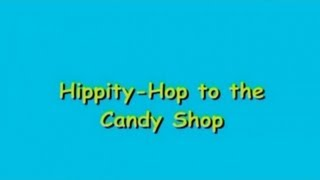 Hippity-Hop to the Candy Shop