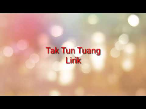 Tak Tun Tuang Lirik -  Akustik cover
