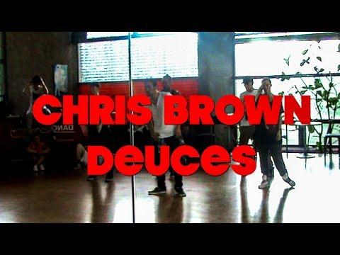 CHRIS BROWN DEUCES | DANCE CHOREOGRAPHY