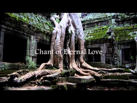 Patrick Bernard - Chant of Eternal Love