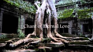 Patrick Bernard - Chant of Eternal Love