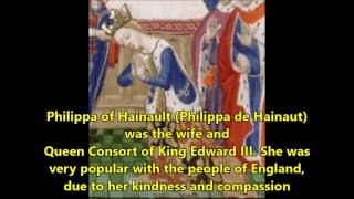 Medieval Queens of England: Philippa of Hainault