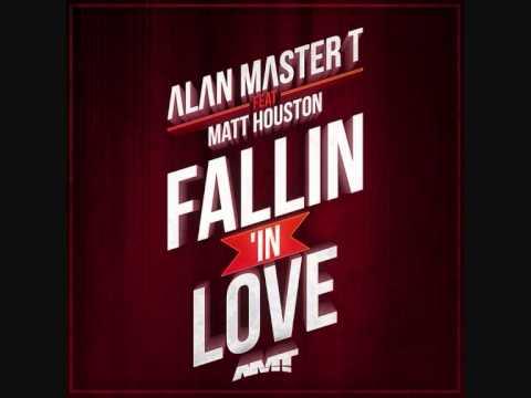 Alan Master T. feat. Matt Houston - Fallin in Love (Twill Remix)