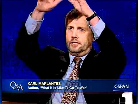 """Karl Marlantes, Author, """"What It Is Like To Go To War"""""""