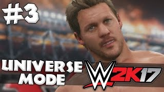 WWE 2K17 - Universe Mode - Episode 3 - You Just Made The List!