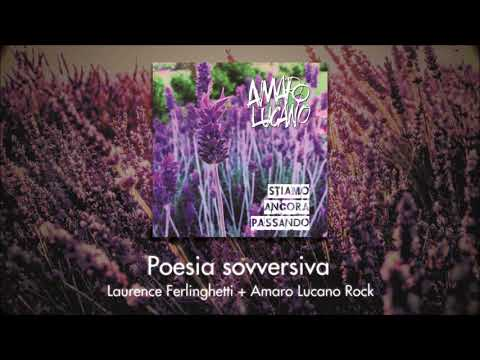 Poesia Sovversiva - Laurence Ferlinghetti + Amaro Lucano Rock