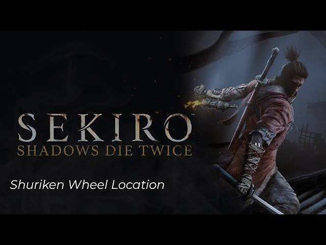 Sekiro Shuriken Wheel Location