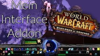 WoW Addons installieren | Interface für World of Warcraft | SpartanUI und Bartender 4 | Wod | Legion