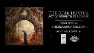 "The Dear Hunter ""Rebirth"""