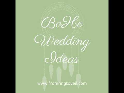 #119 - BoHo Wedding Ideas