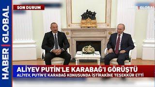 Kremlin'de Aliyev-Putin Görüşmesi Başladı!