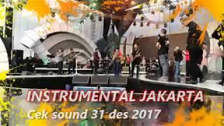 INSTRUMENTAL LAGU JAKARTA, rhoma irama Cek sound 31 des 2017