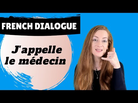 FRENCH DIALOGUE : PRENDRE RENDEZ-VOUS CHEZ LE MEDECIN, LE DOCTEUR / appointment with the doctor